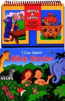 Match & Learn: I Can Learn Bible Stories (Match & Learn) - Gwen Ellis, Dana Regan