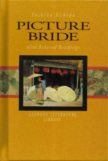 Picture Bride With Related Readings - Yoshiko Uchida