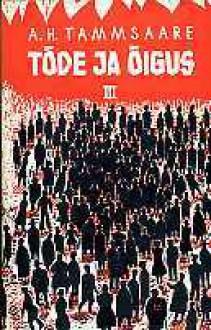 Tõde ja õigus III - A.H. Tammsaare