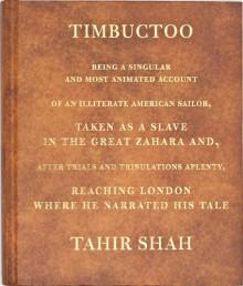 Timbuctoo - Tahir Shah