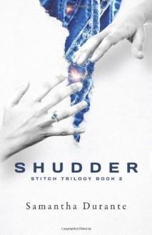 Shudder - Samantha Durante