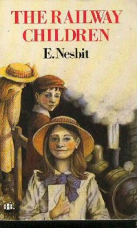 The Railway Children - E. Nesbit