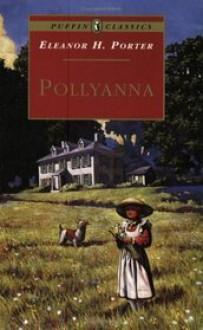Pollyanna (Puffin Classics) - Eleanor H. Porter