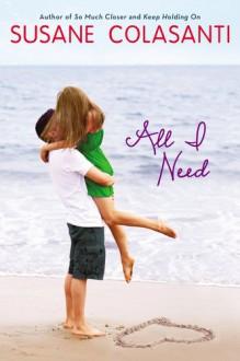 All I Need - Susane Colasanti