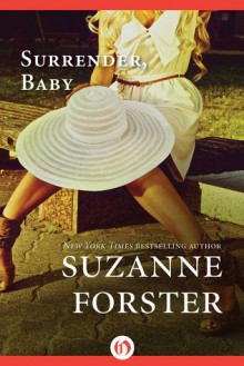 Surrender, Baby - Suzanne Forster