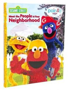 Poingo Storybook: Sesame Street, Meet the People in Your Neighborhood - Editors of Story Reader