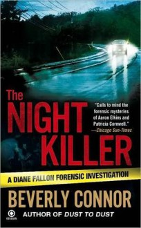 The Night Killer (Diane Fallon Forensic Investigation #8) - Beverly Connor