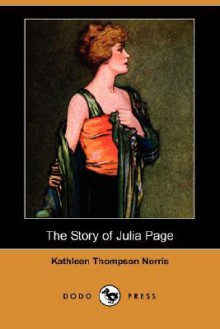 The story of Julia Page - Kathleen Thompson Norris