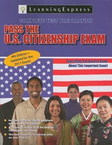 Pass the U.S. Citizenship Exam - LearningExpress