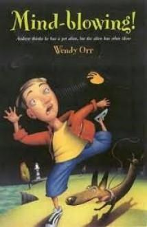 Mind-Blowing - Wendy Orr