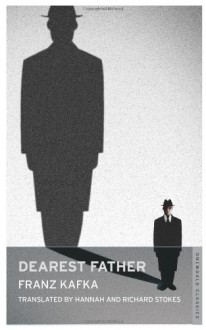 Letter to the Father/Brief an den Vater: Bilingual Edition - Franz Kafka,Ernst Kaiser,Eithne Wilkins