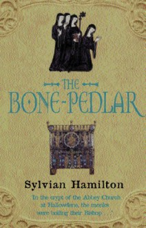 The Bone-Pedlar - Sylvian Hamilton