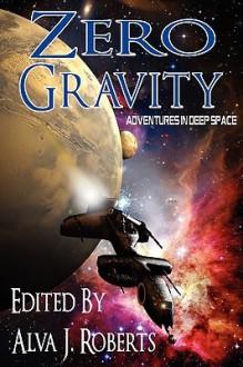 Zero Gravity: Adventures in Deep Space - Rosemary Jones, Murray J.D. Leeder, C.B. Calsing