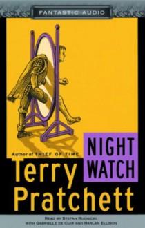 Night Watch (Discworld, #29) - Terry Pratchett, Stefan Rudnicki, Gabrielle de Duir, Harlan Ellison