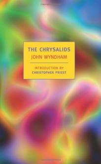 The Chrysalids - John Wyndham, Christopher Priest
