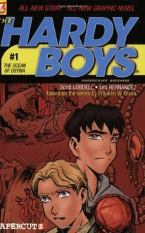 The Ocean of Osyria (Hardy Boys Graphic Novels: Undercover Brothers #1) - Scott Lobdell, Daniel Rendon