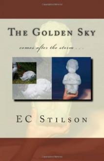 The Golden Sky - E.C. Stilson
