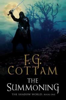 The Summoning: A Supernatural Dark Fantasy - F.G. Cottam