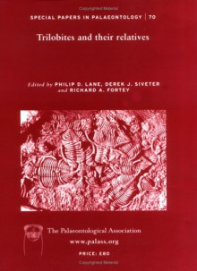 Trilobites And Their Relatives Contributions From The Third International Conference - Philip Lane