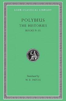 The Histories, Vol 4: Books 9-15 - Polybius, W.R. Paton