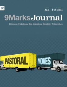 Pastoral Moves (9Marks Journal) - Jonathan Leeman, Bobby Jamieson