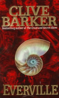 Everville: The Second Book of the Art - Clive Barker