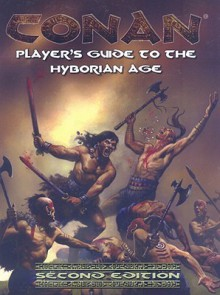 Player's Guide to the Hyborian Age - Vincent Darlage
