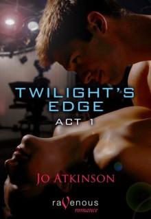 Twilight's Edge Act 1 - Jo Atkinson