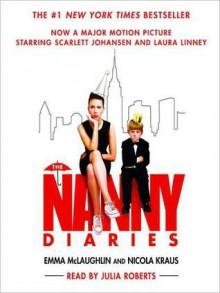 The Nanny Diaries (Audio) - Emma McLaughlin, Nicola Kraus, Julia L. Roberts