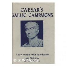 Caesar's Gallic Campaigns - S. G. Brady