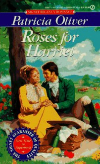 Roses for Harriet - Patricia Oliver