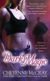 Dark Magic - Cheyenne McCray