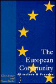 The European Community: Structure and Process - Clive Archer, Fiona Butler