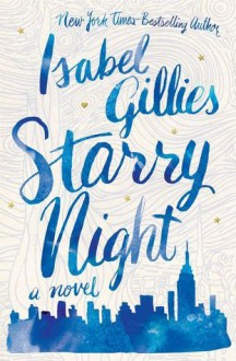 Starry Night - Isabel Gillies