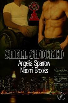Shell Shocked - Angelia Sparrow,Naomi Brooks