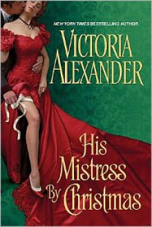 His Mistress by Christmas - Victoria Alexander