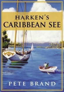 Harken's Caribbean See - Pete Brand