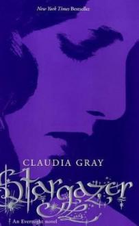Stargazer (Evernight Novels) - Claudia Gray