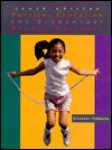 Physical Education for Elementary School Children - Glenn Kirchner