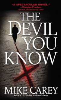 The Devil You Know - Mike Carey