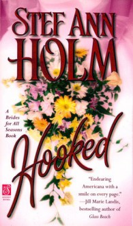 Hooked - Stef Ann Holm