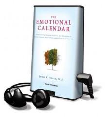 The Emotional Calendar - John Butman, John R. Sharp, Arthur Morey