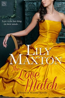 The Love Match (Entangled Scandalous) - Lily Maxton