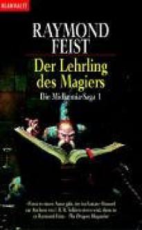 Der Lehrling des Magiers (Die Midkemia-Saga, #1) - Raymond E. Feist, Dagmar Hartmann