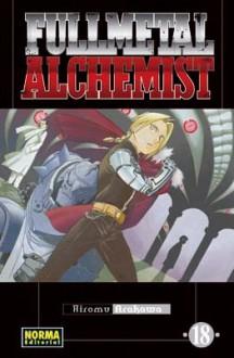 Fullmetal Alchemist #18 - Hiromu Arakawa, María Ferrer Simó