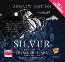 Silver: Return to Treasure Island - Andrew Motion