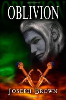 Oblivion - Joseph Brown