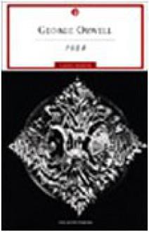 1984 - Gabriele Baldini, George Orwell