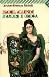 D'amore e ombra - Angelo Morino, Isabel Allende