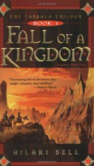 Fall of a Kingdom - Hilari Bell